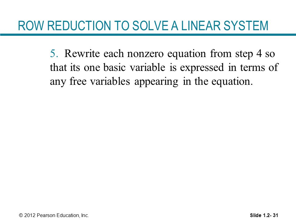 ROW REDUCTION TO SOLVE A LINEAR SYSTEM