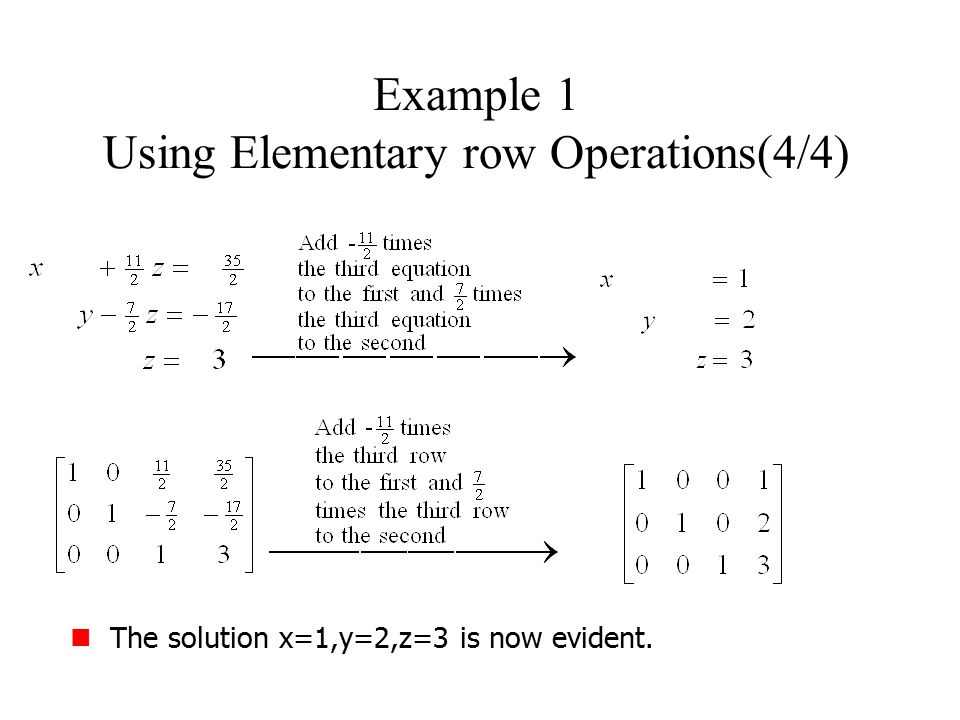 Example 1 Using Elementary row Operations(4/4)