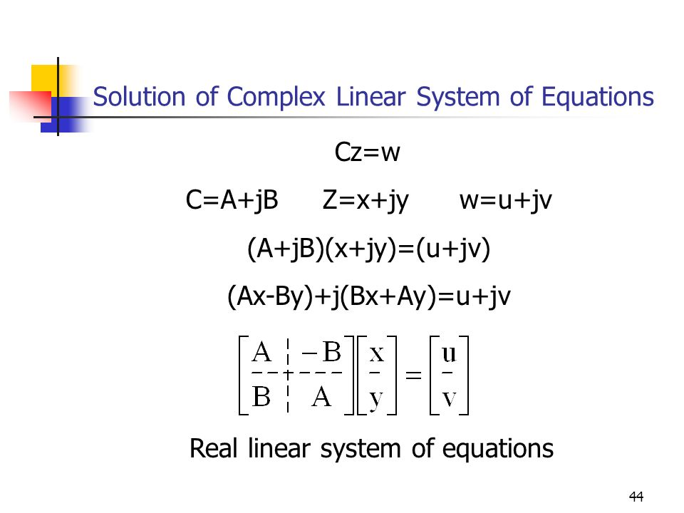 Solution of Complex Linear System of Equations