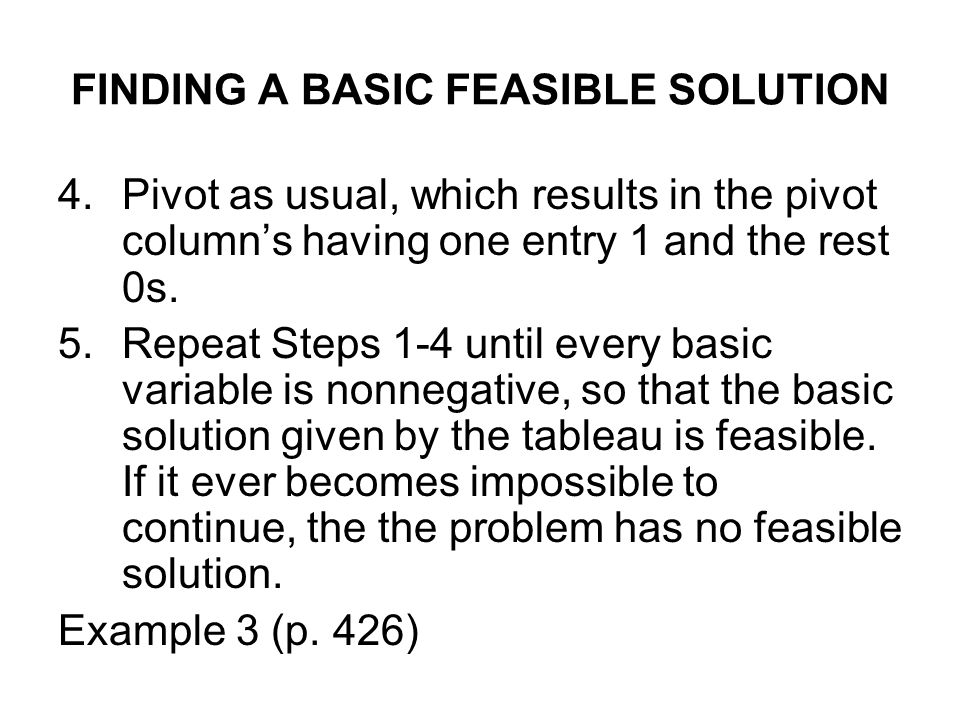 FINDING A BASIC FEASIBLE SOLUTION