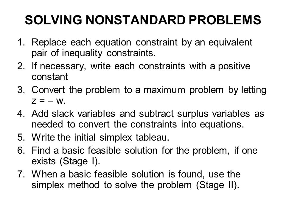 SOLVING NONSTANDARD PROBLEMS