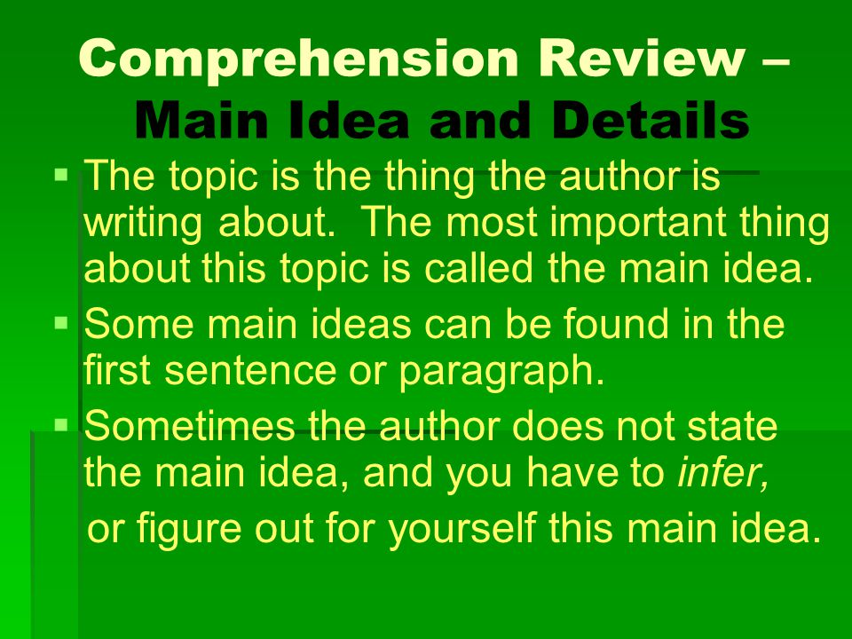 Comprehension Review – Main Idea and Details