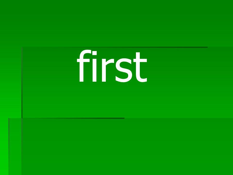first
