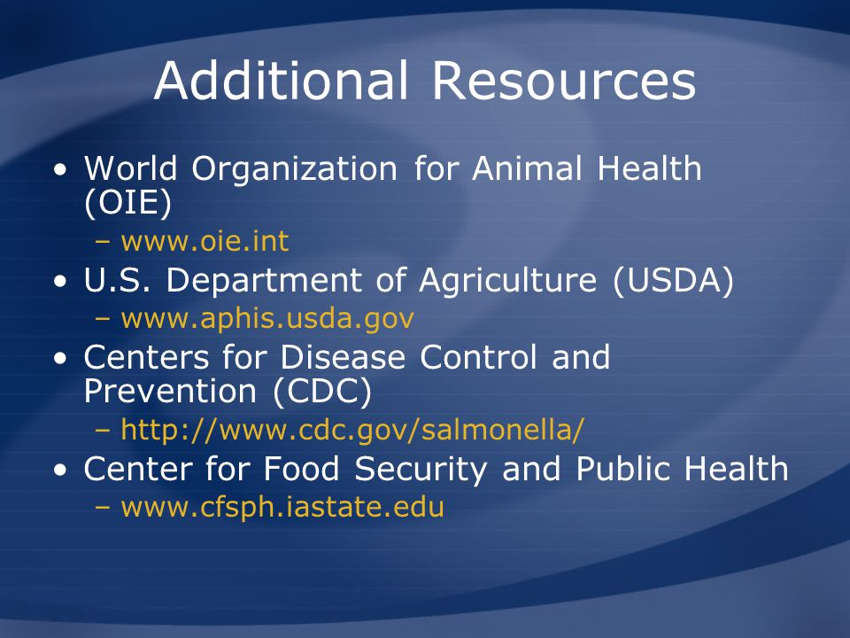 Additional Resources World Organization for Animal Health (OIE)