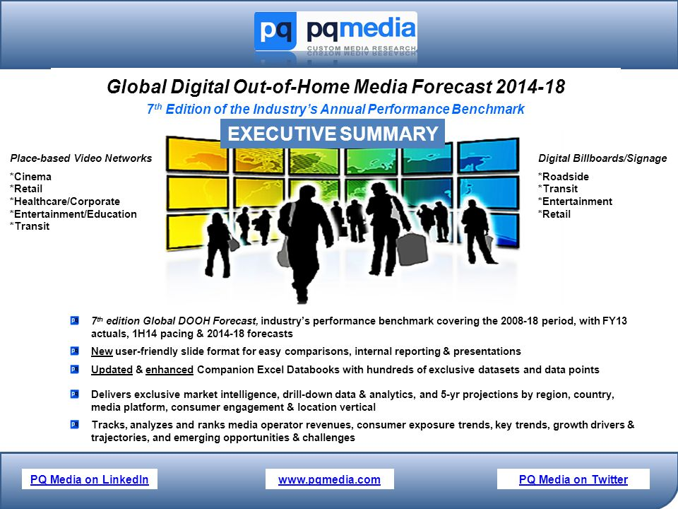 Global Digital Out-of-Home Media Forecast 2014-18