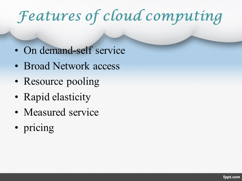 Features of cloud computing