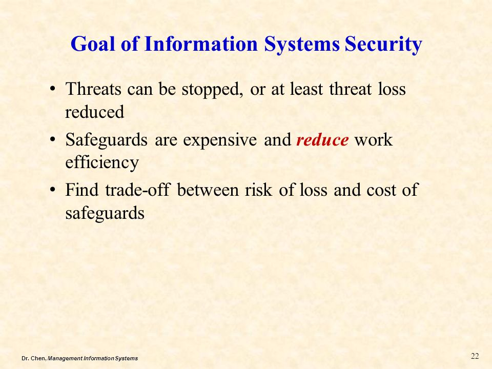 threats to information system security The possible system threats to organizations are:  or institution to the intention  of damage or steal confidential information of that organization.
