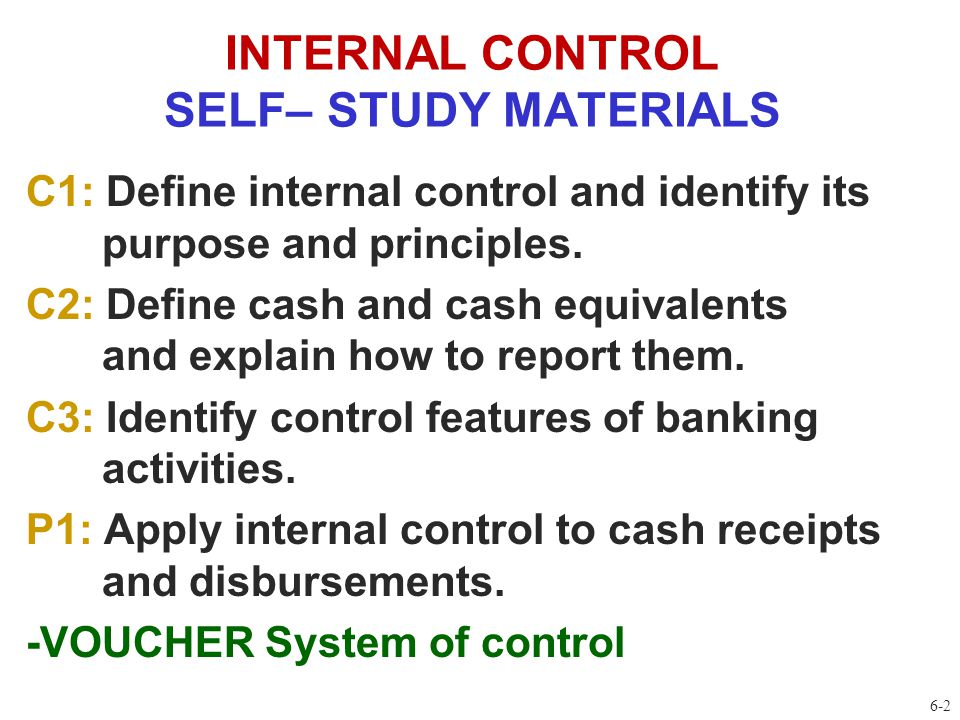 internal control and banking Internal control is a adequate internal controls and procedures followed by management's evaluation of the effectiveness of the bank's internal controls.