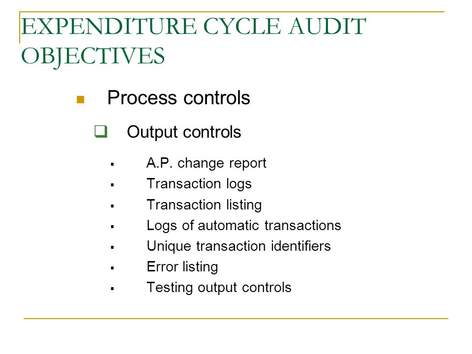 auditing the expenditure cycle Chapter 9: auditing the revenue cycle it auditing & assurance, 2e, hall & it auditing & assurance, 2e, hall & singleton singleton manual procedures follow figure 9-1 obtaining & recording.