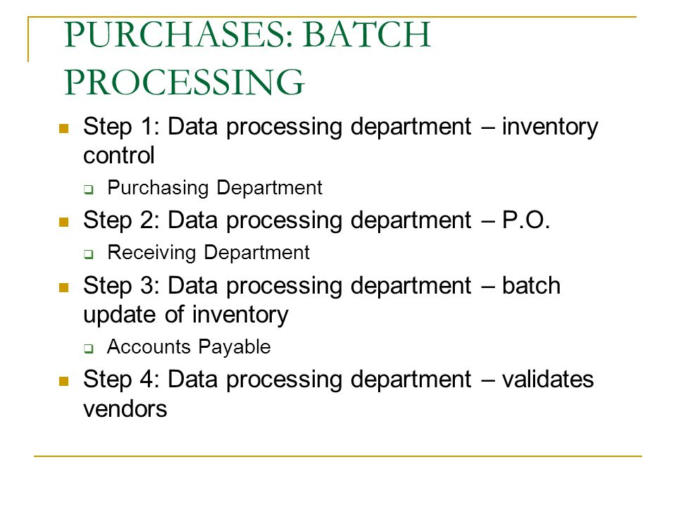 PURCHASES: BATCH PROCESSING