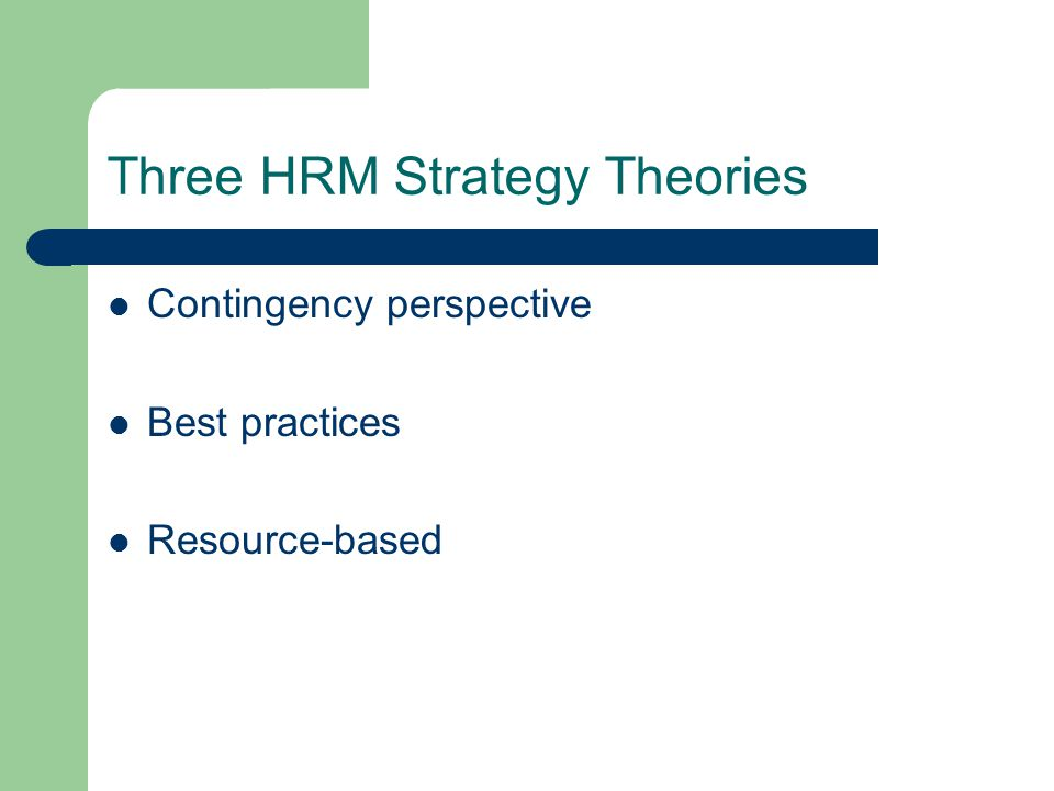 Three HRM Strategy Theories