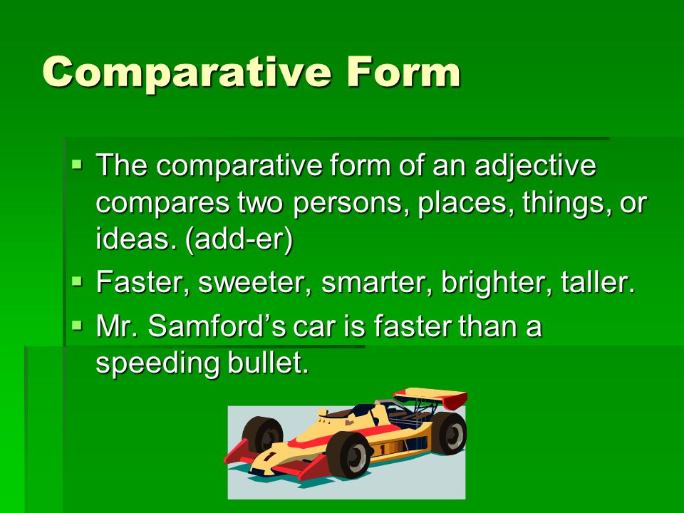 Positive, Comparative, and Superlative Forms of Adjectives - ppt ...
