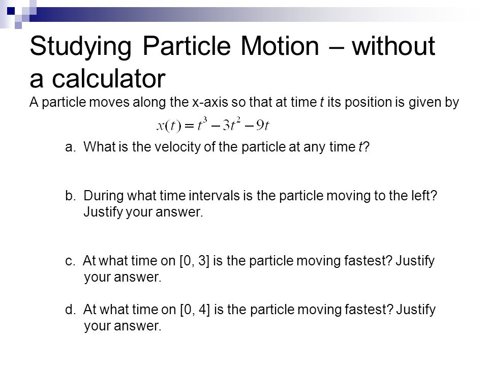 Studying Particle Motion – without a calculator