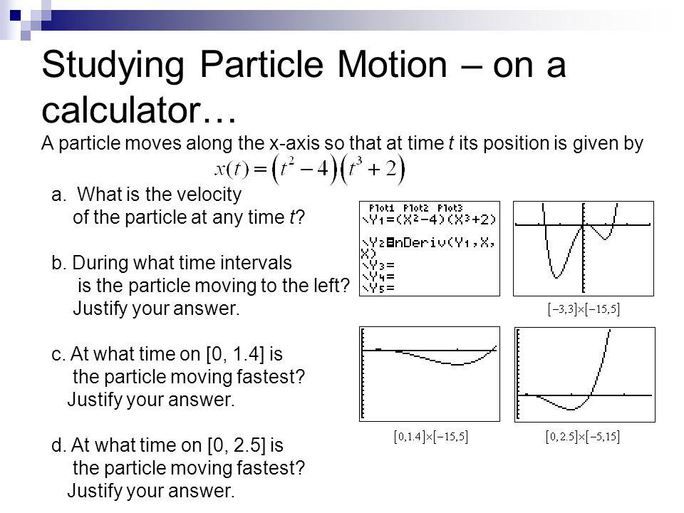 Studying Particle Motion – on a calculator…
