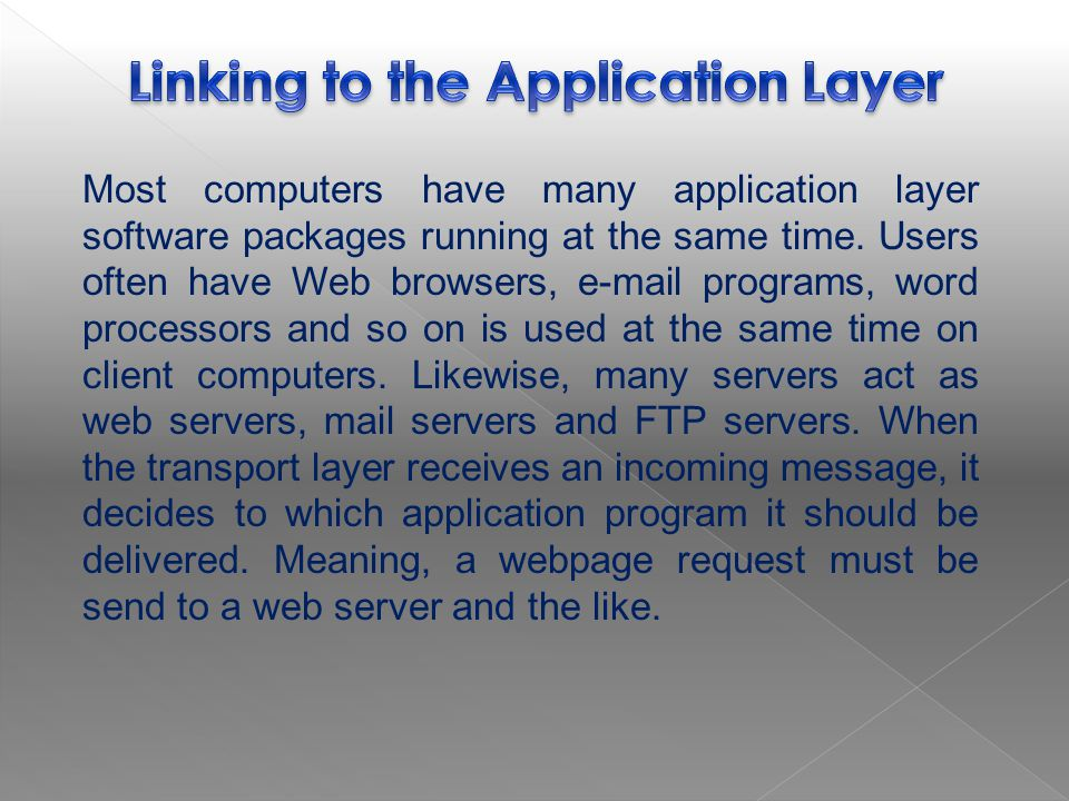 Linking to the Application Layer
