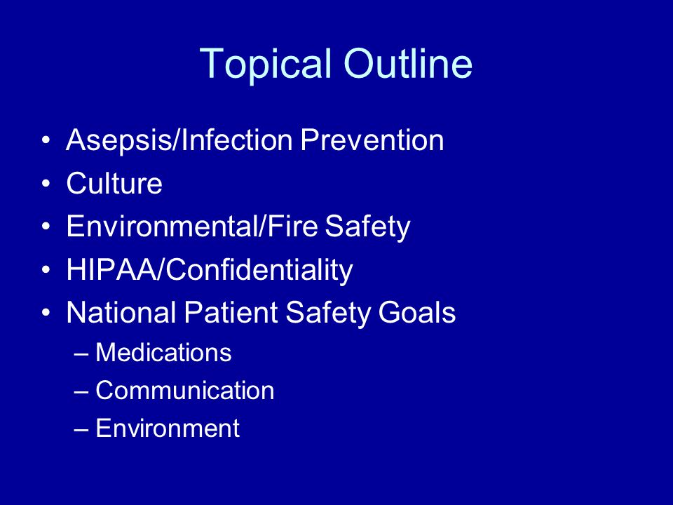 outline for patient safety Quality health care means doing the right thing — for the right patient, at the right time, in the right way — to achieve the best possible results patient-safety practices protect patients from preventable harm associated with health care services together, care-quality and patient-safety.