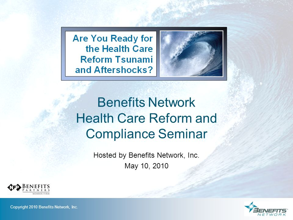 Benefits Network Health Care Reform and Compliance Seminar