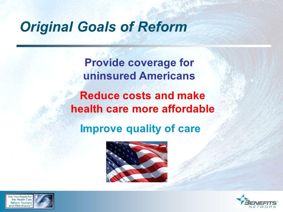 Original Goals of Reform