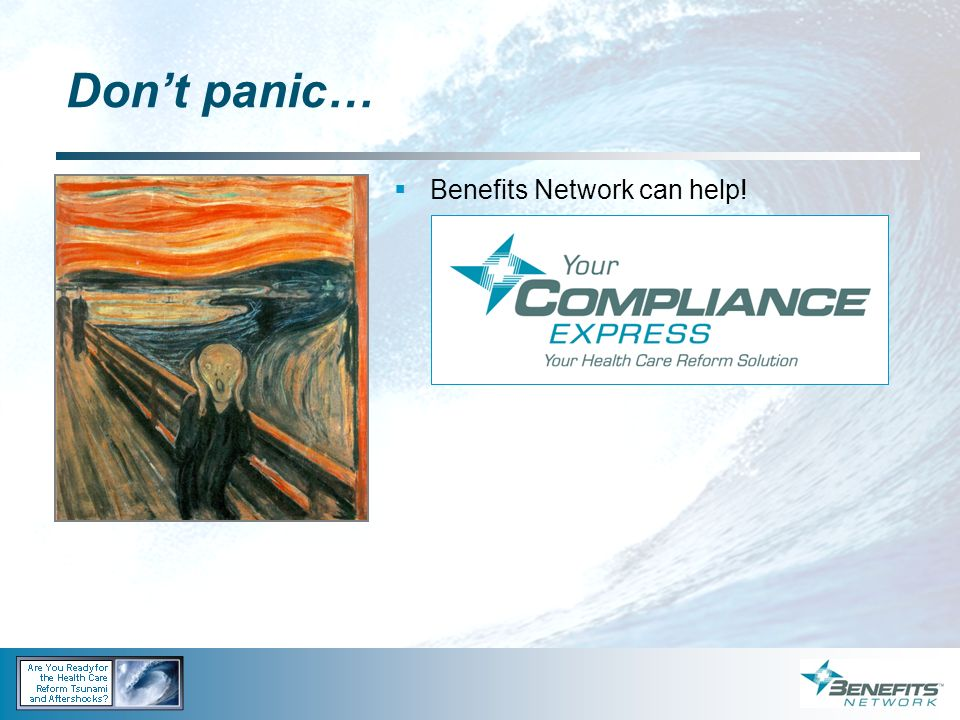 Don't panic… Benefits Network can help!