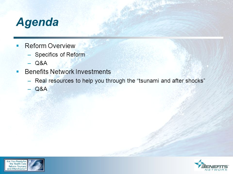 Agenda Reform Overview Benefits Network Investments