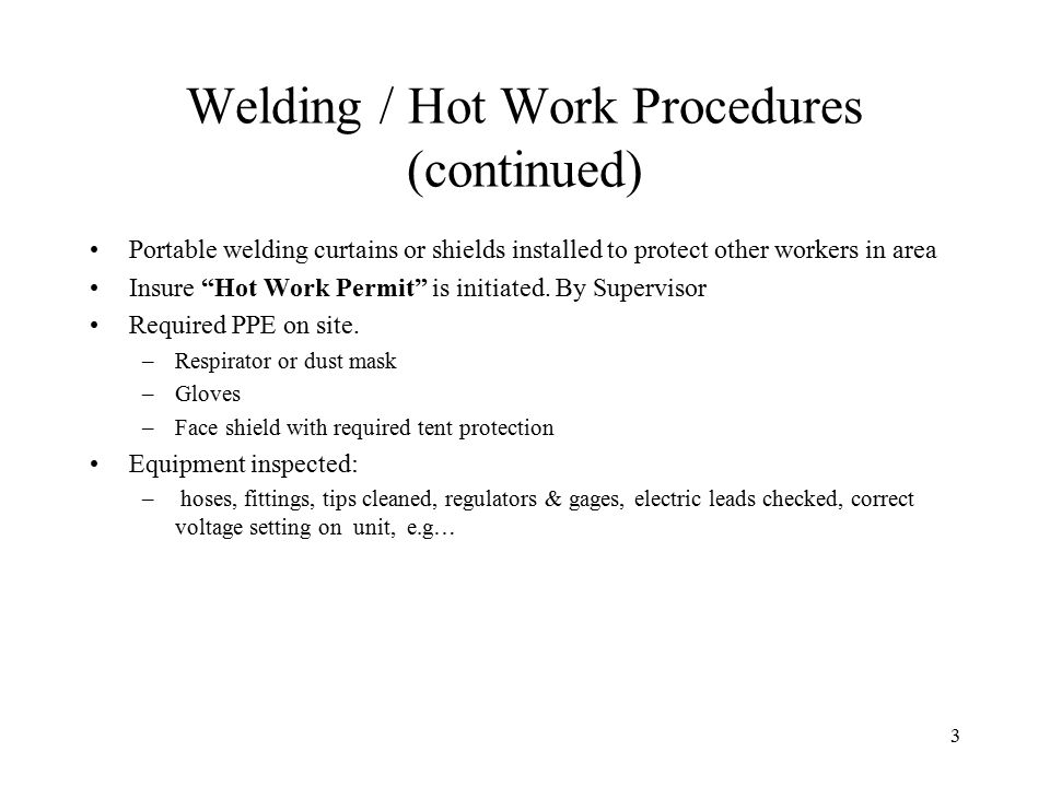 Welding / Hot Work Procedures (continued)