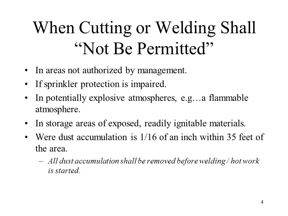When Cutting or Welding Shall Not Be Permitted
