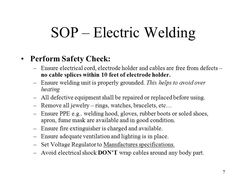 SOP – Electric Welding Perform Safety Check:
