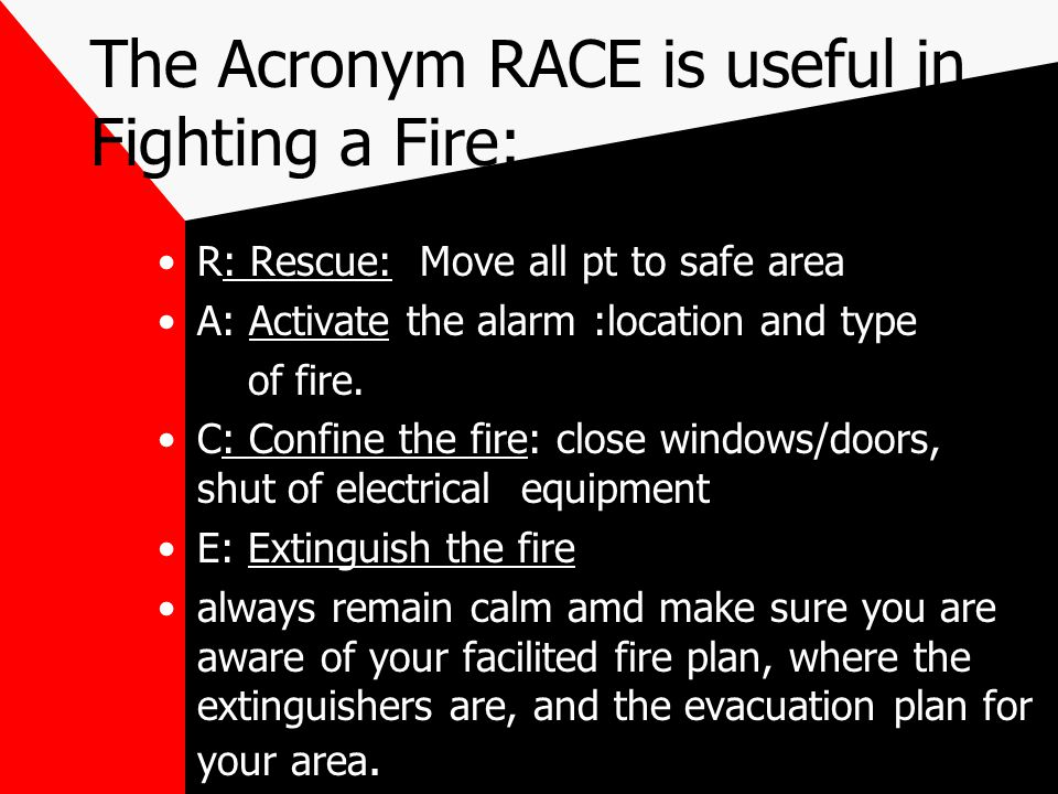 The Acronym RACE is useful in Fighting a Fire  sc 1 st  SlidePlayer & FIRE SAFETY POWER POINT - ppt download