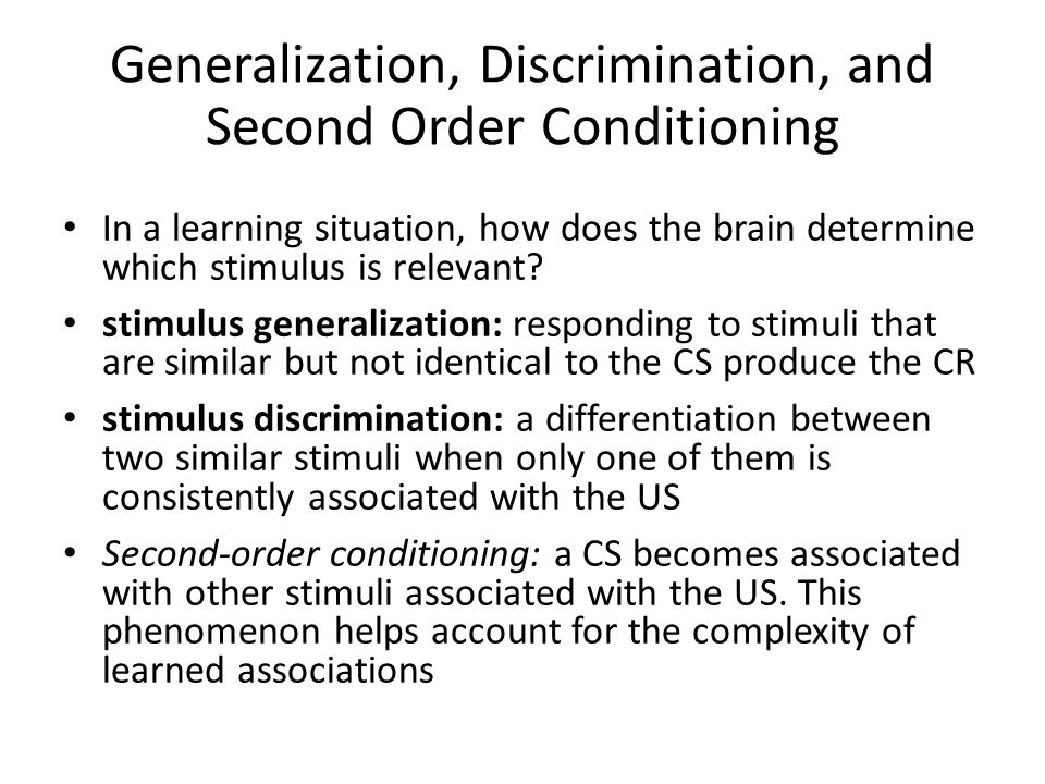 Generalization, Discrimination, and Second Order Conditioning