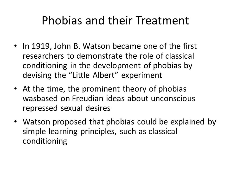 Phobias and their Treatment