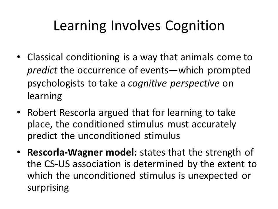 Learning Involves Cognition