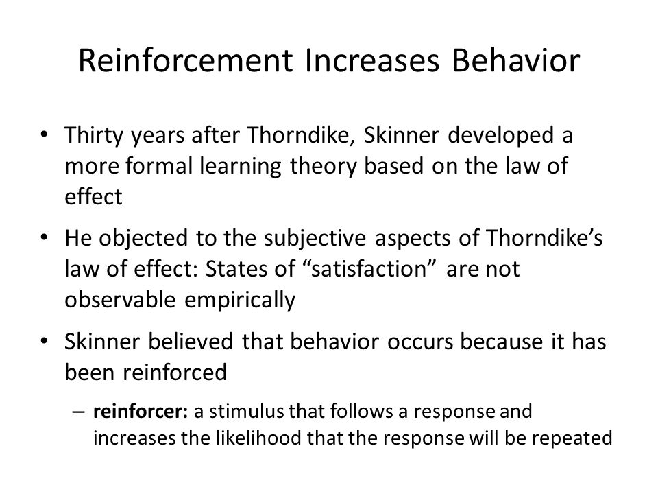 Reinforcement Increases Behavior