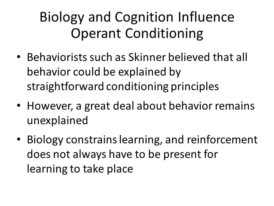 Biology and Cognition Influence Operant Conditioning