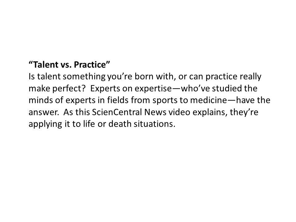 Talent vs. Practice