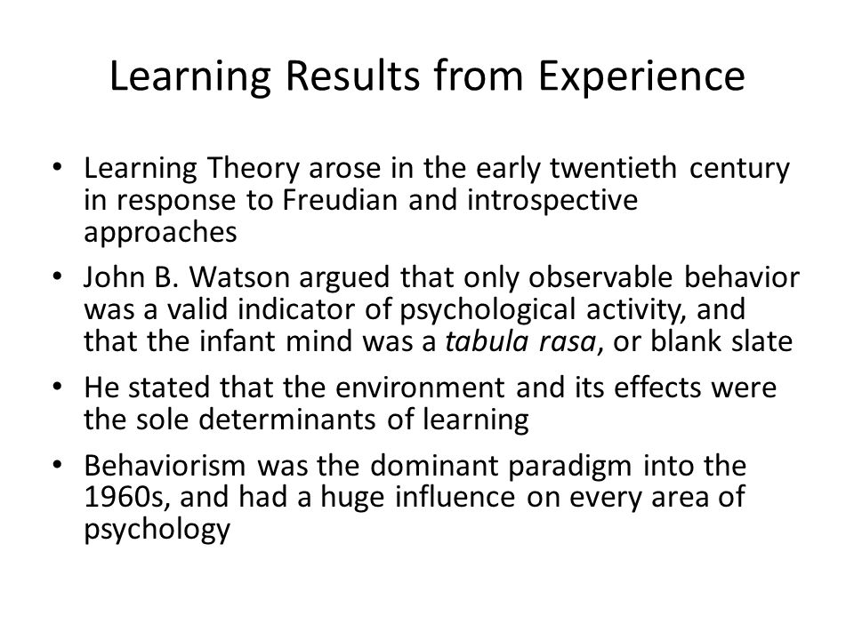 Learning Results from Experience