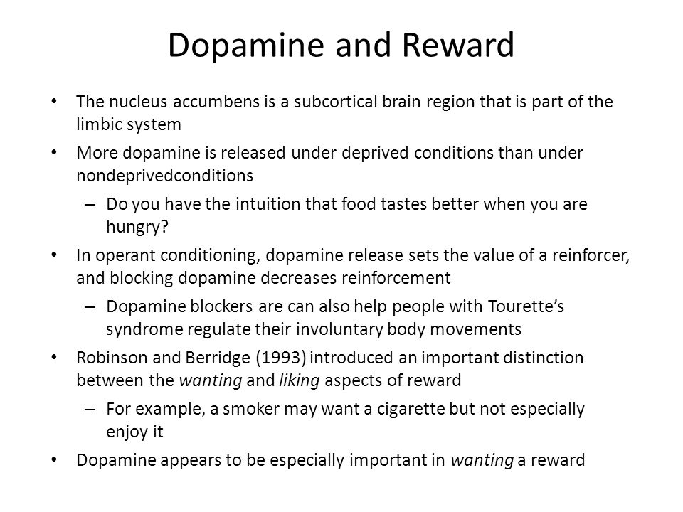 Dopamine and Reward The nucleus accumbens is a subcortical brain region that is part of the limbic system.