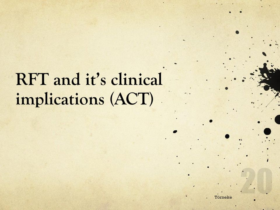 RFT and it's clinical implications (ACT)