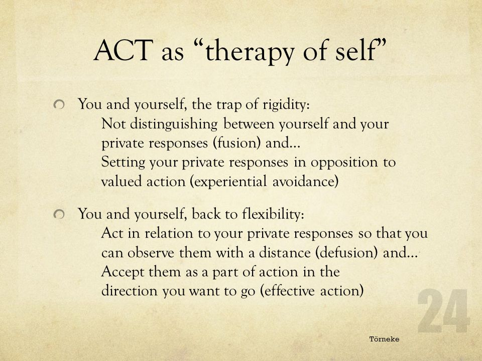 ACT as therapy of self