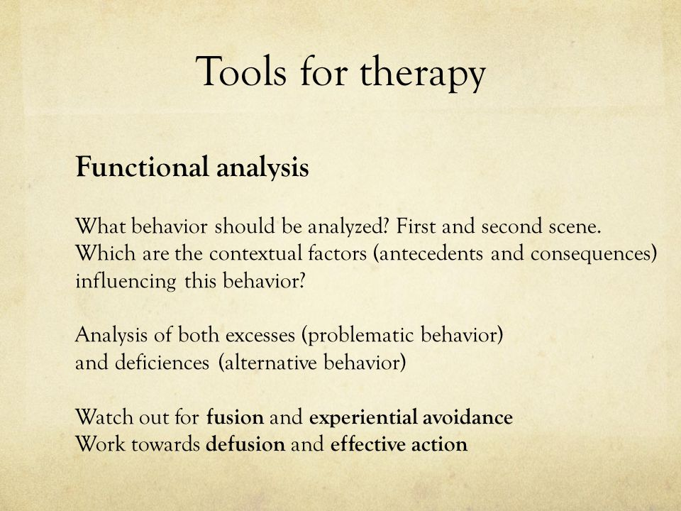 Tools for therapy Functional analysis
