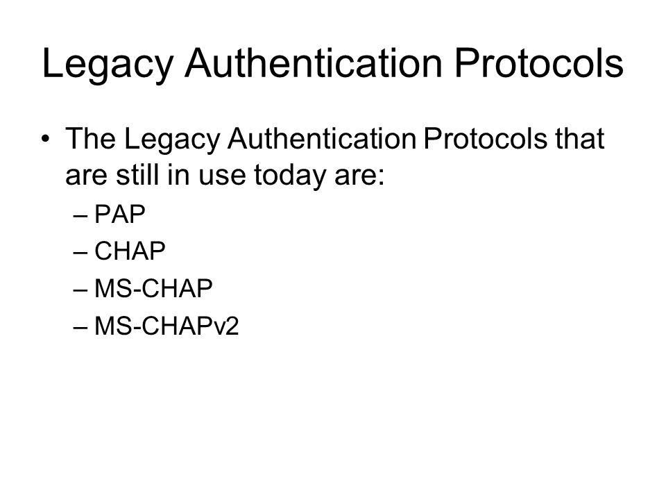 Legacy Authentication Protocols