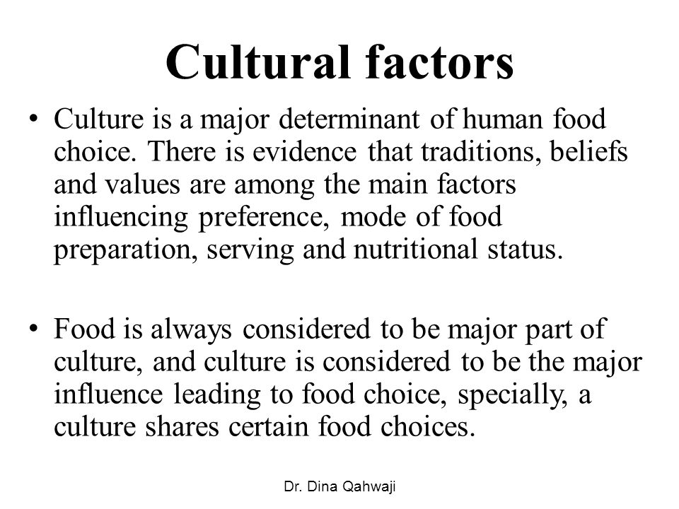 factors that influence food habits and culture essay Evaluate the factors that influence food habits and culture discuss the important aspects of food related to a religion with which you are familiar.