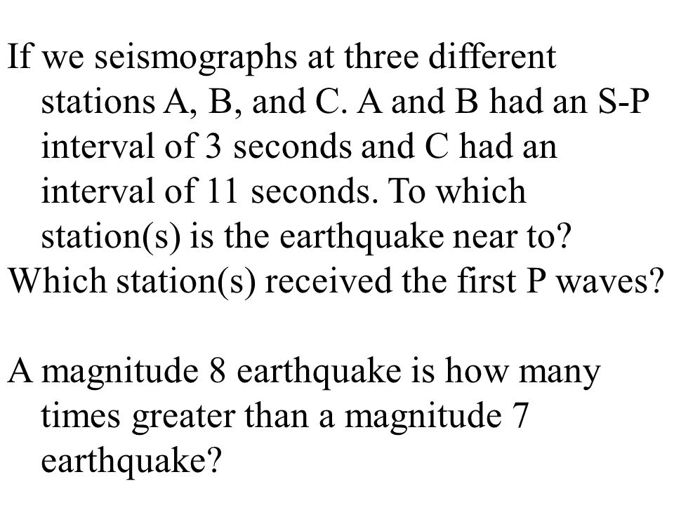 If we seismographs at three different stations A, B, and C