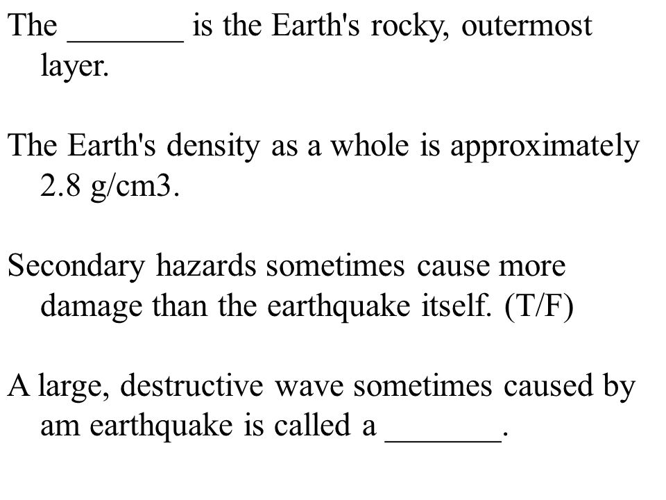 The _______ is the Earth s rocky, outermost layer.