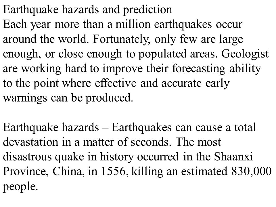 Earthquake hazards and prediction