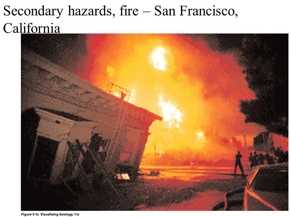 Secondary hazards, fire – San Francisco, California