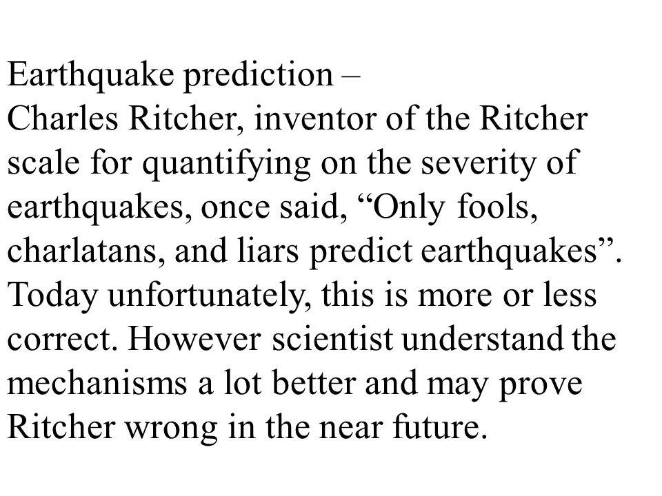Earthquake prediction –