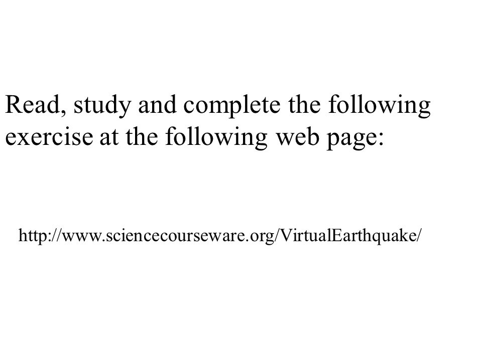 Read, study and complete the following exercise at the following web page: