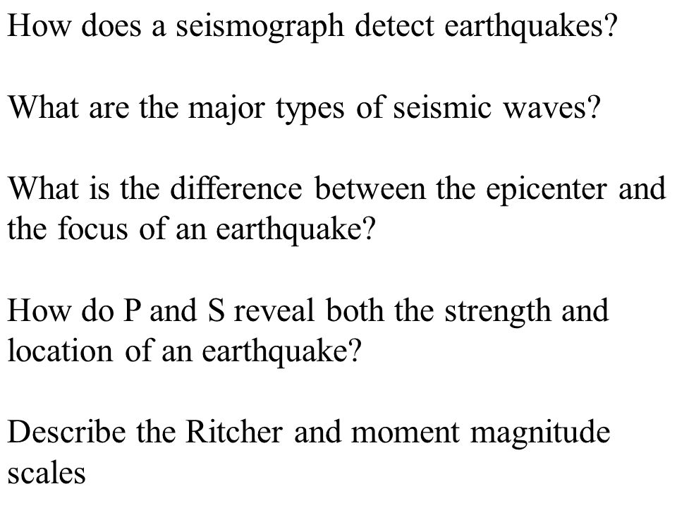 How does a seismograph detect earthquakes