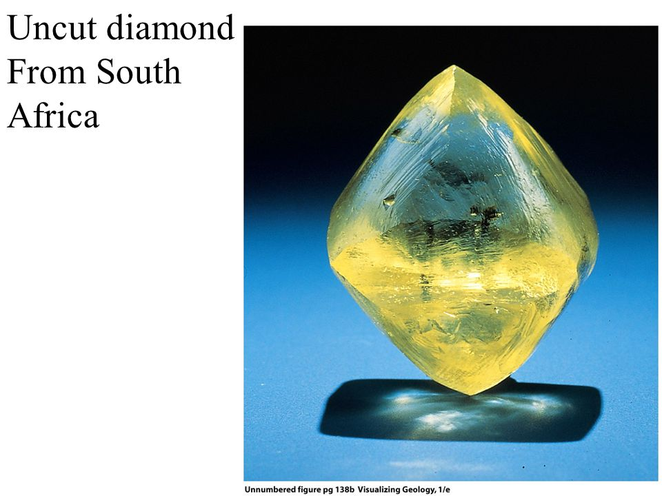 Uncut diamond From South Africa