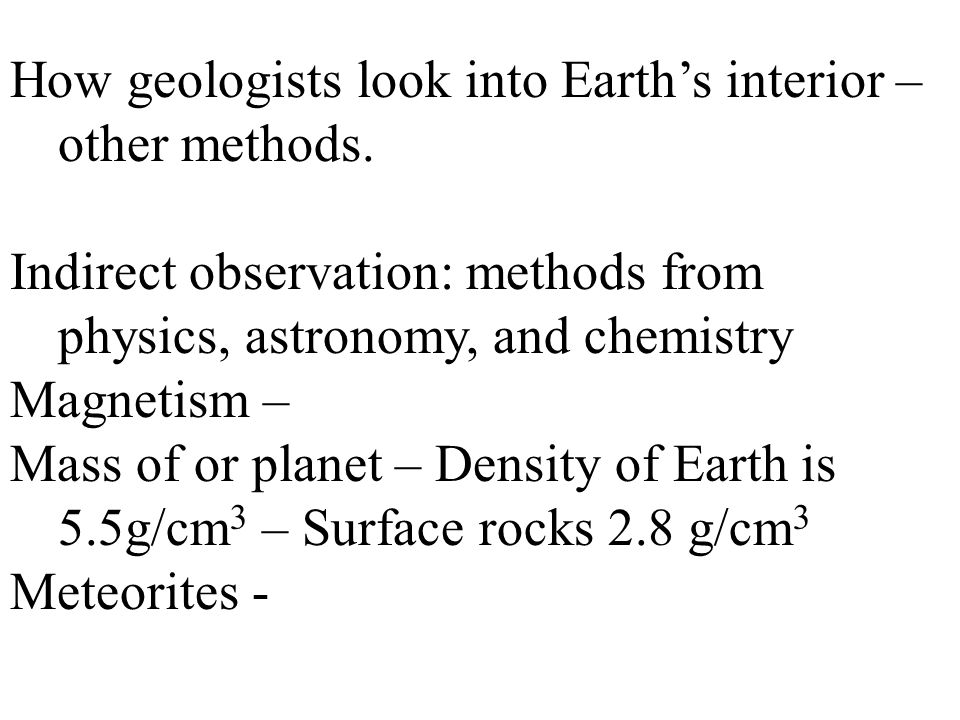 How geologists look into Earth's interior – other methods.